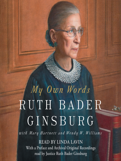 Title details for My Own Words by Ruth Bader Ginsburg - Wait list
